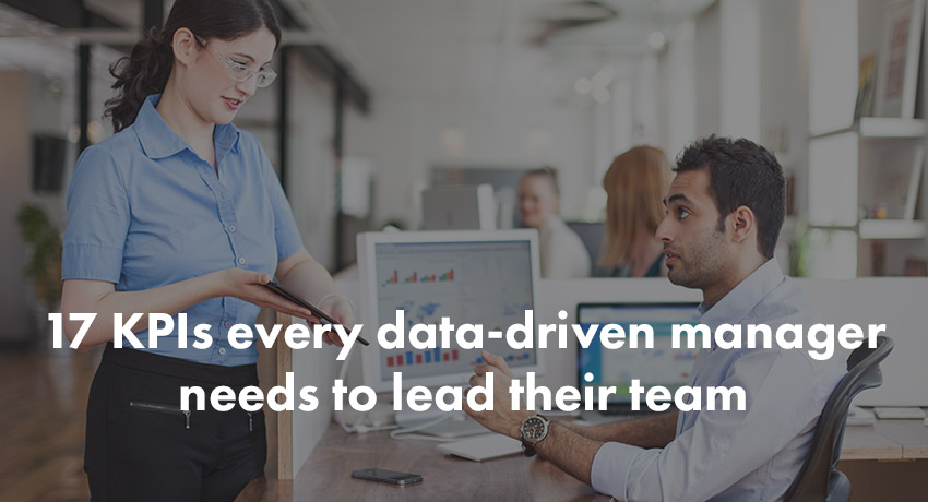 Blog | 17 KPIs every data-driven manager needs to lead their team