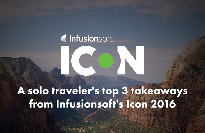 3 takeaways from infusionsoft icon 2016