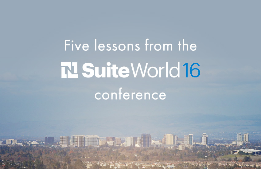 five lessons from the suiteworld 16 confrence
