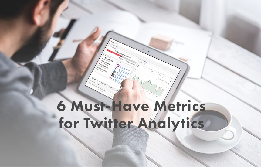 Blog | 6 must-have metrics for Twitter Analytics