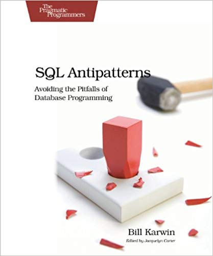Book Cover: SQL Antipatterns