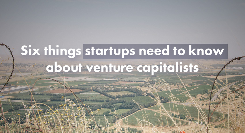 Startup Founder Blog | 6 things to know about VCs