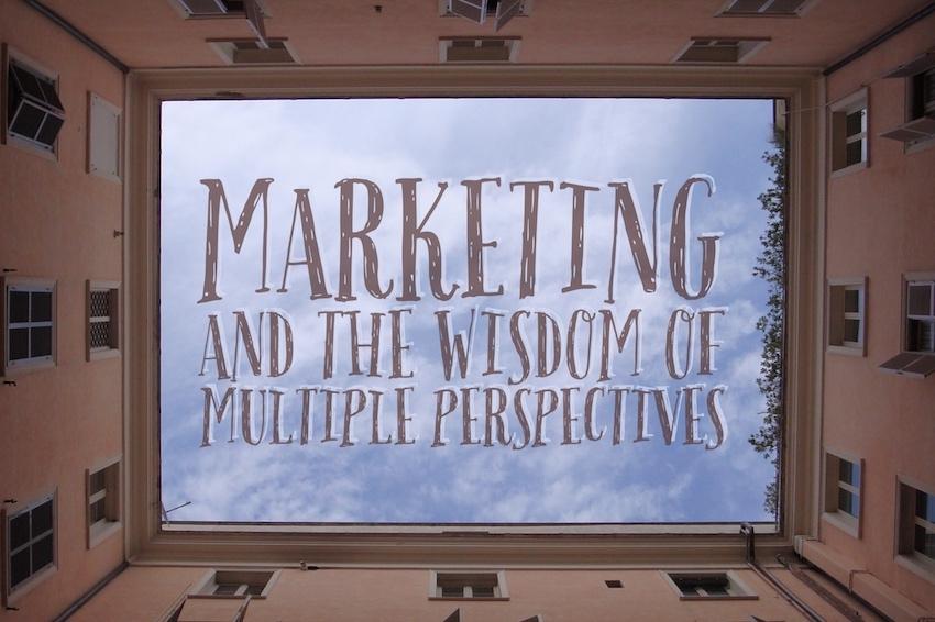 marketing wisdom multiple perspectives
