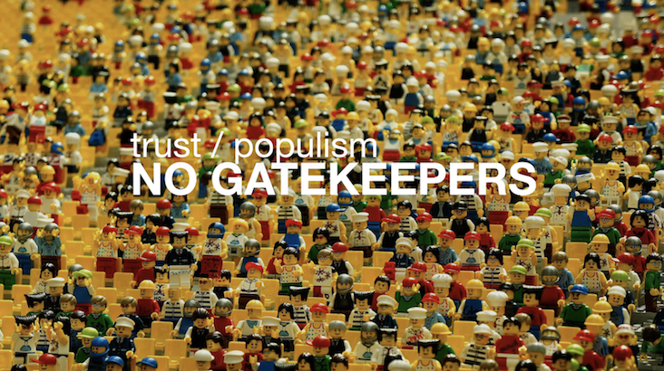Megatrend: Trust and Populism - No Gatekeepers