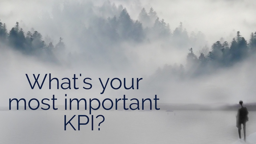 What's your most important KPI?