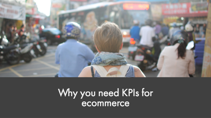 Why you need KPIs for ecommerce