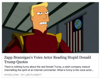 Facebook's Cost Per Action | Zapp Brannigan's voice actor reading stupid Donald Trump quotes