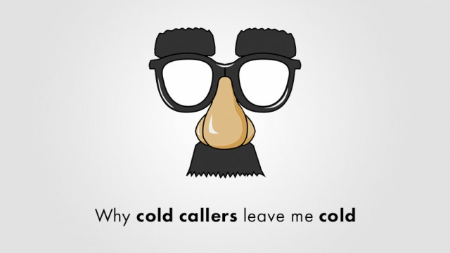Startup Founder Blog | Why cold callers leave me cold