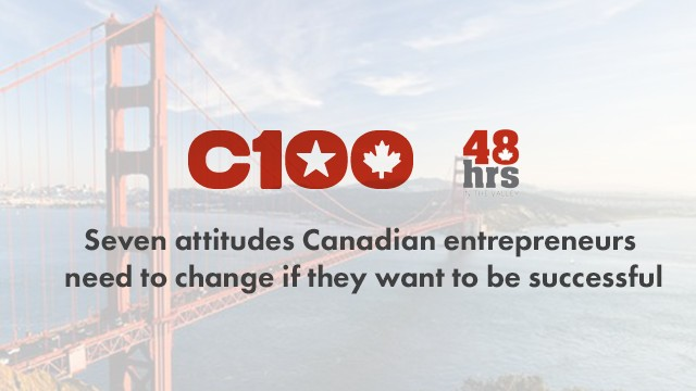 Startup Founder Blog | Seven attitudes Canadian entrepreneurs need to change if they want to be successful