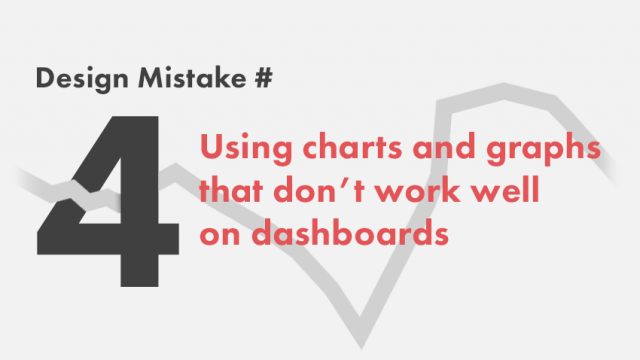 Dashboard Design | Charts and Graphs