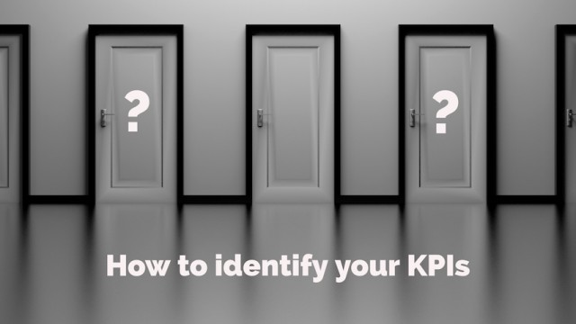 How to identify your KPIs