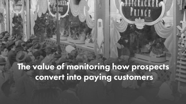 Startup Founder Blog | The value of monitoring how prospects convert into paying customers