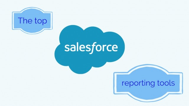 The top Salesforce reporting tools