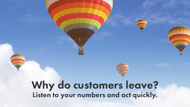 Startup Founder Blog | Why do customers leave? Listen to your numbers and act quickly.